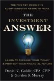 Book Cover Image. Title: The Investment Answer:  Learn to Manage Your Money & Protect Your Financial Future, Author: Daniel C. Goldie