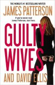Book Cover Image. Title: Guilty Wives, Author: James Patterson