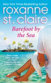 Book Cover Image. Title: Barefoot by the Sea, Author: Roxanne St. Claire