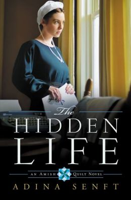The Hidden Life (Amish Quilt Series #2)