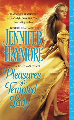 Pleasures of a Tempted Lady (Donovan Series #3)