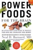 Book Cover Image. Title: Power Foods for the Brain:  An Effective 3-Step Plan to Protect Your Mind and Strengthen Your Memory, Author: Neal Barnard
