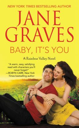 Baby, It's You: A Rainbow Valley Novel: Book 2