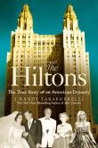 Book Cover Image. Title: The Hiltons:  The True Story of an American Dynasty, Author: J. Randy Taraborrelli