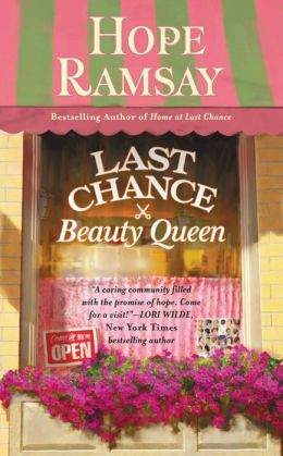 Last Chance Beauty Queen (Last Chance Series #3)