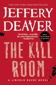 Book Cover Image. Title: The Kill Room, Author: Jeffery Deaver