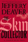 Book Cover Image. Title: The Skin Collector (Lincoln Rhyme Series #11), Author: Jeffery Deaver