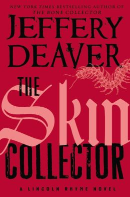 The Skin Collector (Lincoln Rhyme Series #11)