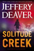 Book Cover Image. Title: Solitude Creek (Kathryn Dance Series #4), Author: Jeffery Deaver