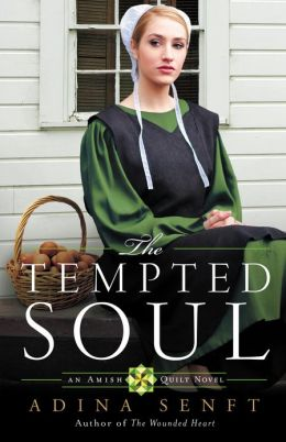 The Tempted Soul (Amish Quilt Series #3)