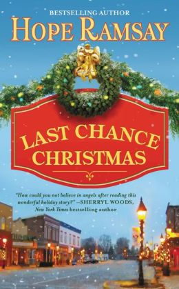 Last Chance Christmas (Last Chance Series #4)