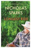 Book Cover Image. Title: The Longest Ride, Author: Nicholas Sparks
