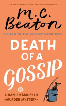 Death of a Gossip (Hamish Macbeth Series #1)