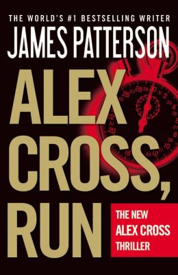 Alex Cross, Run (Alex Cross Series #20)