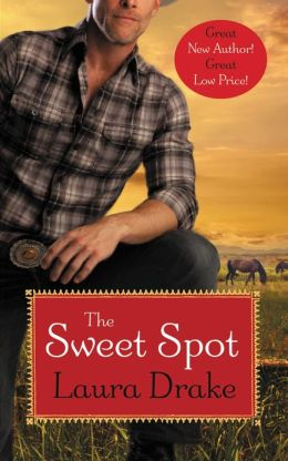 The Sweet Spot (Sweet on a Cowboy Series #1)