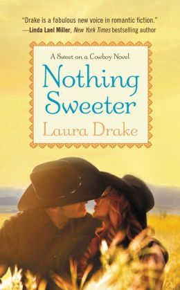 Nothing Sweeter (Sweet on a Cowboy Series #2)