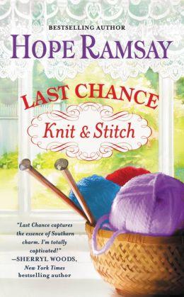 Last Chance Knit & Stitch (Last Chance Series #6)