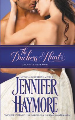 The Duchess Hunt (House of Trent Series #1)