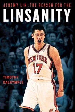 Jeremy Lin: The Reason for the Linsanity