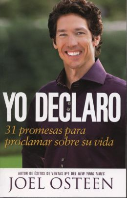 Yo declaro: 31 promesas para proclamar sobre tu vida (I Declare: 31 Promises to Speak Over Your Life)