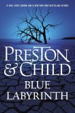 Book Cover Image. Title: Blue Labyrinth (Special Agent Pendergast Series #14), Author: Douglas Preston