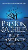 Book Cover Image. Title: Blue Labyrinth (Special Agent Pendergast Series #14), Author: Douglas Preston