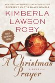 Book Cover Image. Title: A Christmas Prayer, Author: Kimberla Lawson Roby