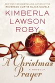 A Christmas Prayer by Kimberla Lawson Roby
