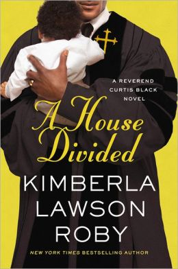 A House Divided (Reverend Curtis Black Series #10)