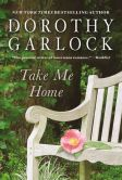 Take Me Home by Dorothy Garlock