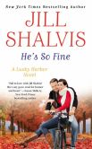 Book Cover Image. Title: He's So Fine (Lucky Harbor Series #11), Author: Jill Shalvis