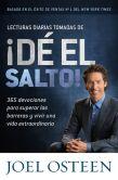 Book Cover Image. Title: Lecturas diarias tomadas de �D� el Salto!:  365 devociones para superar las barreras y vivir una vida extraordinaria, Author: Joel Osteen