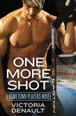 Book Cover Image. Title: One More Shot, Author: Victoria Denault