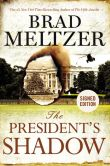 Book Cover Image. Title: The President's Shadow (Signed Book), Author: Brad Meltzer