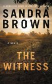 Book Cover Image. Title: The Witness, Author: Sandra Brown