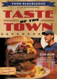 Todd Blackledge - Taste of the Town: A Guided Tour of College Football's Best Places to Eat