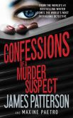 Book Cover Image. Title: Confessions of a Murder Suspect, Author: James Patterson