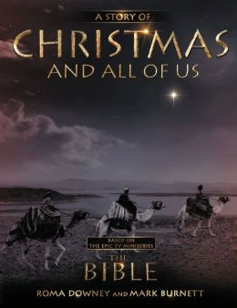 A Story of Christmas and All of Us: Companion to the Hit TV Miniseries