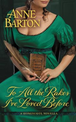 To All the Rakes I've Loved Before