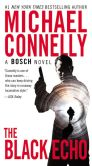 Book Cover Image. Title: The Black Echo (Harry Bosch Series #1), Author: Michael Connelly