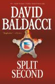 Book Cover Image. Title: Split Second (Sean King and Michelle Maxwell Series #1), Author: David Baldacci
