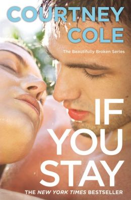 If You Stay (Beautifully Broken Series #1)