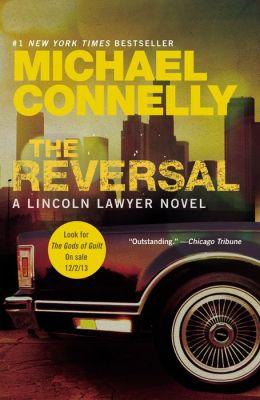 The Reversal (Harry Bosch Series #16 & Mickey Haller Series #3)
