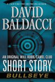 Book Cover Image. Title: Bullseye:  An Original Will Robie / Camel Club Short Story, Author: David Baldacci