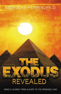 The Exodus Revealed: Israel's Journey from Slavery to the Promised Land