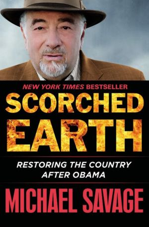 Scorched Earth: Restoring America after Obama