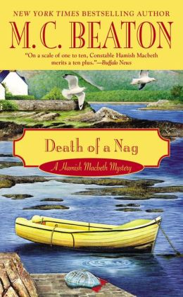 Death of a Nag (Hamish Macbeth Series #11)