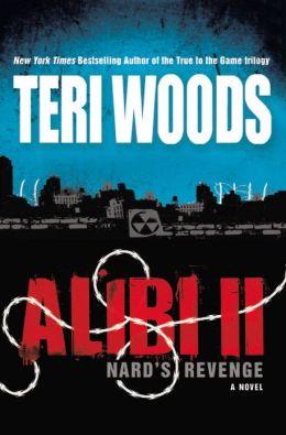 Alibi II: Nard's Revenge