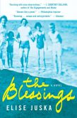 Book Cover Image. Title: The Blessings, Author: Elise Juska