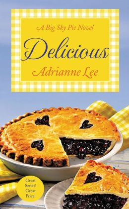 Delicious (Big Sky Pie Series #2)